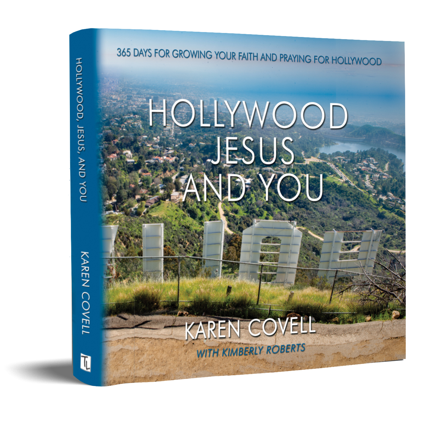 Hollywood, Jesus and You