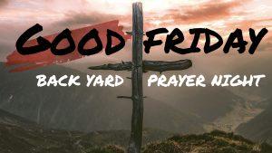 Good Friday Prayer Night