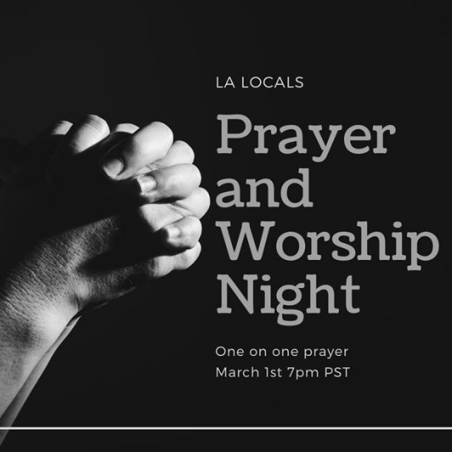 On March 1st we'll be having our prayer and worship night for Los Angeles locals. For more information, email kaelyn@hpnemail.org