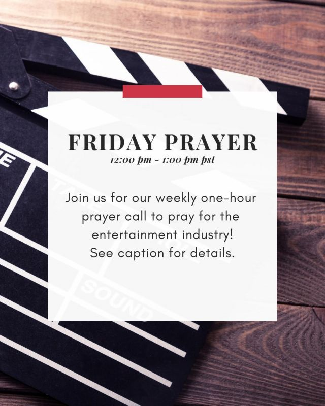 Friday prayer hour 🕑 Each Friday, we have one-hour prayer calls, and you're invited!  Fridays at 12 pm –1 pm PST, we pray for the entertainment industry. No matter where you're located, we'd love to include you. Click the link in the bio for the Zoom link.