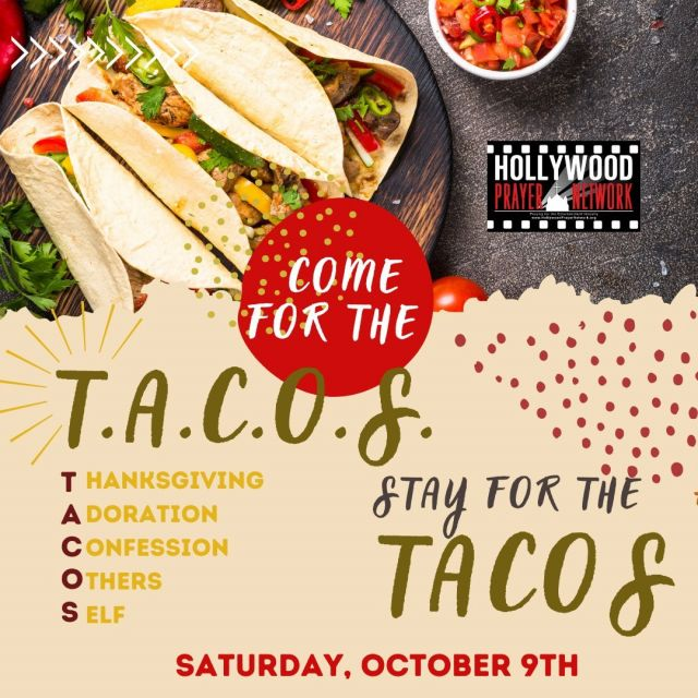 """**Change of Date** ⠀ October 9th!!! : Come for prayer (T-thanksgiving, A-adoration, C-confession, O-others, S-self) and stay for Tacos at a new take on """"prayer night""""! Join us for prayer, gathering with friends, and enjoying tacos. Go to our link in Bio to RSVP!⭐️ ✨"""