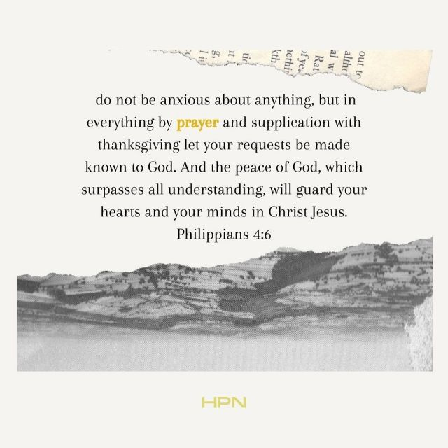 """""""Do not be anxious about anything, but in everything by prayer and supplication with thanksgiving let your request be made known to God. And the peace of God, which surpasses all understanding, will guard your hearts and minds in Christ Jesus."""" Philippians 4:6 #prayforhollywood #hollywoodprayernetwork #philippians46"""